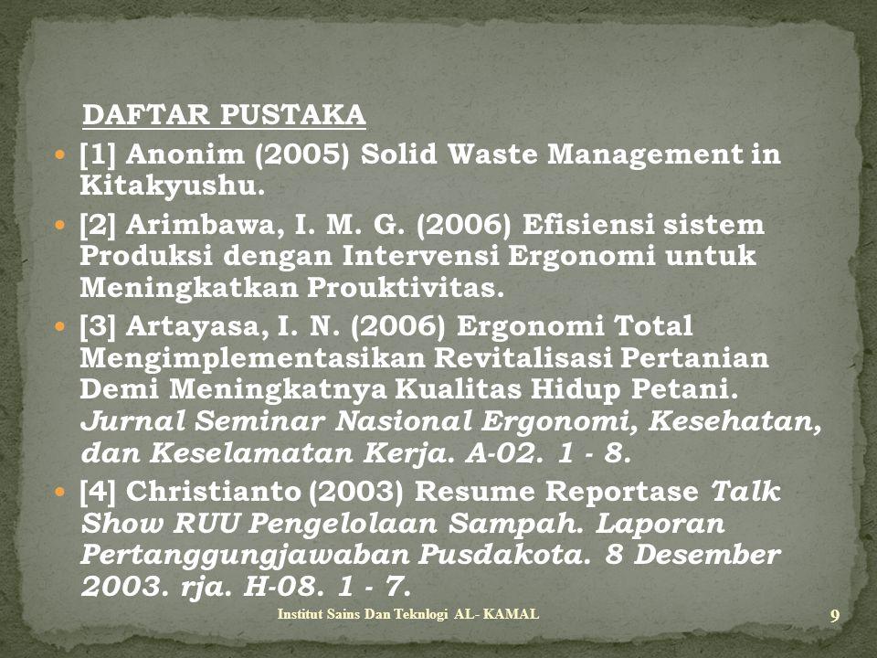 [1] Anonim (2005) Solid Waste Management in Kitakyushu.